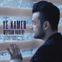 Meysam Naderi - 'Ye Nameh'