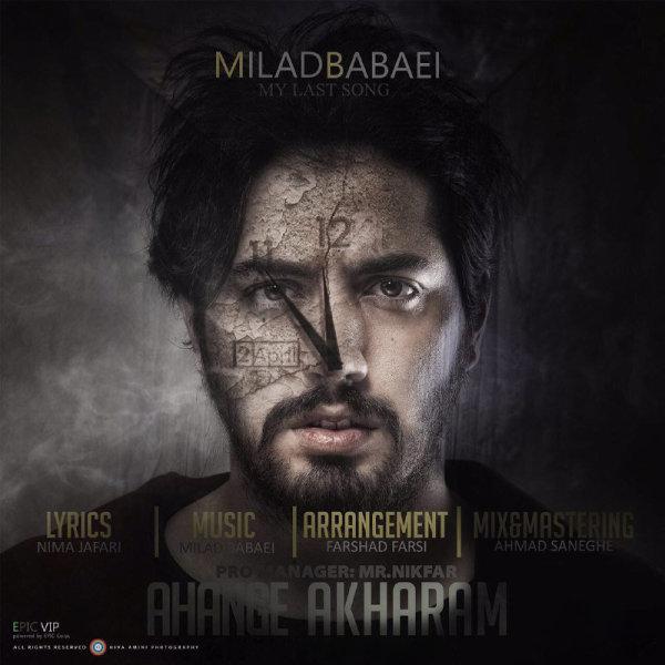 Milad Babaei - 'Ahange Akharam'