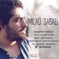 Milad Babaei - 'Akharin Forsat'
