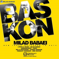 Milad Babaei - 'Bas Kon'