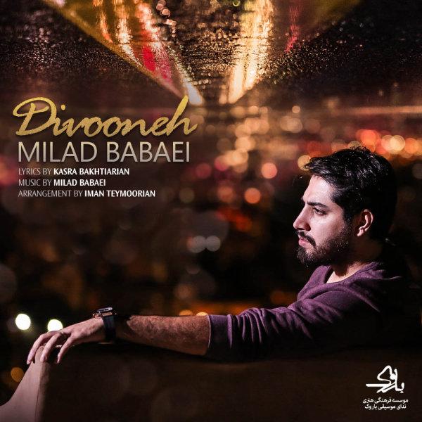 Milad Babaei - 'Divooneh'