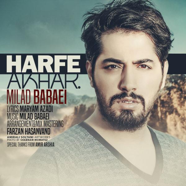 Milad Babaei - 'Harfe Akhar'