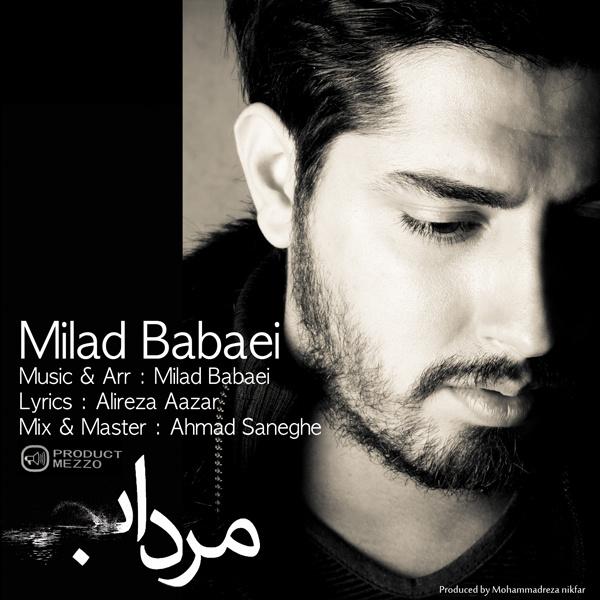 Milad Babaei - 'Mordab'
