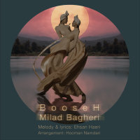Milad Bagheri - 'Booseh'