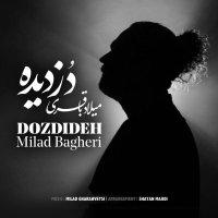 Milad Bagheri - 'Dozdideh'