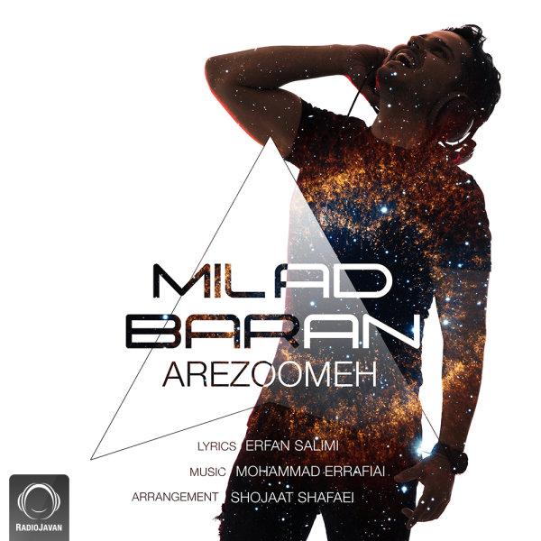 Milad Baran - 'Arezoomeh'