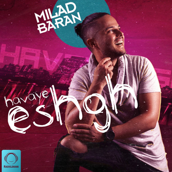 Milad Baran - 'Ba Toam'
