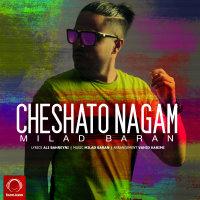 Milad Baran - 'Cheshato Nagam'