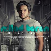 Milad Baran - 'Delam Raft'