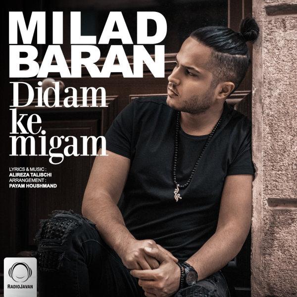 Milad Baran - 'Didam Ke Migam'