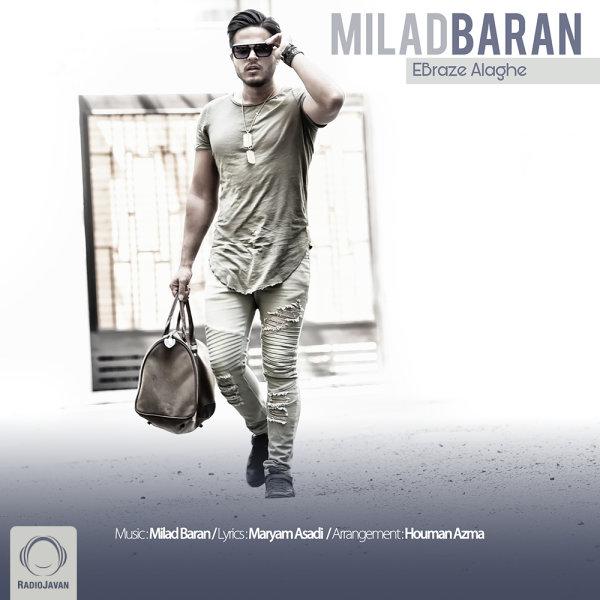 Milad Baran - 'Ebraze Alaghe'