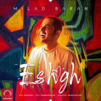 Milad Baran - 'Eshgh'