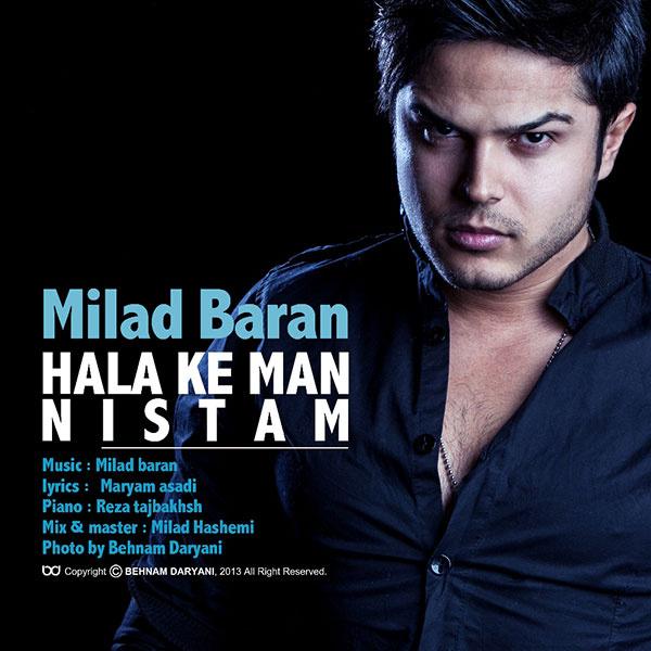 Milad Baran - 'Hala Ke Man Nistam'