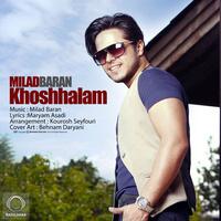 Milad Baran - 'Khoshhalam'