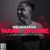 Milad Baran - 'Mane Divane'