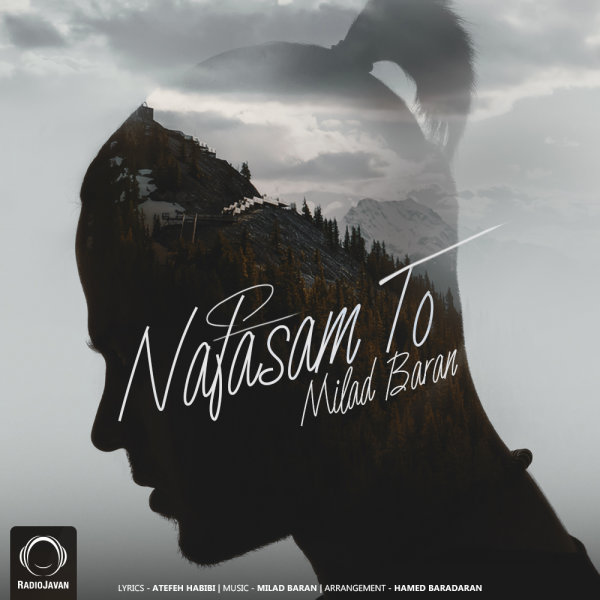 Milad Baran - 'Nafasam To'