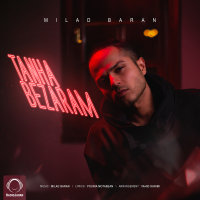 Milad Baran - 'Tanha Bezaram'