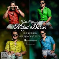 Milad Baran - 'Vaghti Mikhandi'