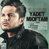 Milad Baran - 'Yadet Mioftam'