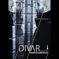 Milad Derakhshani - 'Divaar'