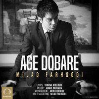 Milad Farhoodi - 'Age Dobare'