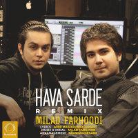 Milad Farhoodi - 'HavaSarde (Remix)'
