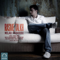 Milad Farhoodi - 'Rasme Talkh'