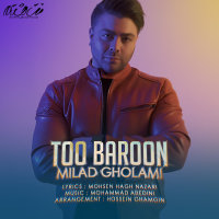 Milad Gholami - 'Too Baroon'