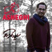 Milad Mehrava - 'Asheghi'