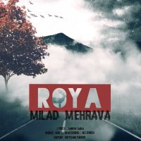 Milad Mehrava - 'Roya'