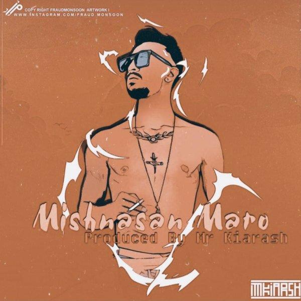 Mr Kiarash - Mishnasan Maro