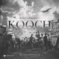 Mobin Ahmadinia - 'Kooch'