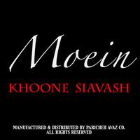 Moein - 'Bachehaye Alborz (Khoone Siavash)'