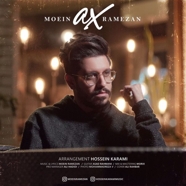 Moein Ramezan - 'Ax'
