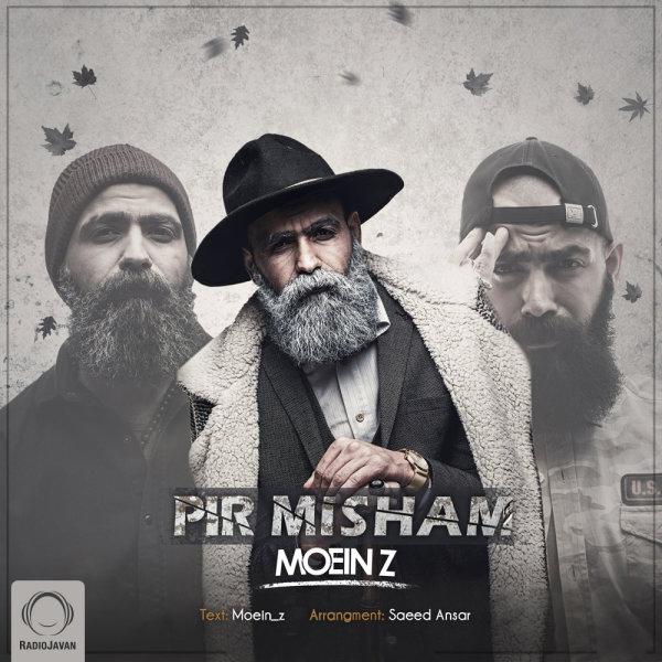Moein Z - Pir Misham