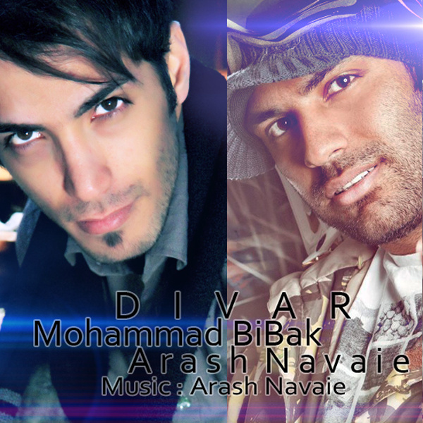 Mohammad Bibak - 'Divar (Ft Arash Navaie)'