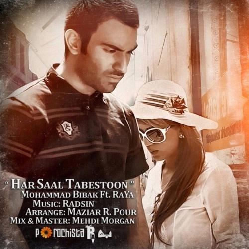 Mohammad Bibak & Raya - Har Sal Tabestoon