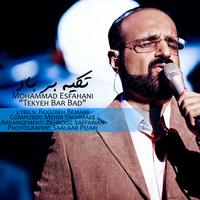 Mohammad Esfahani - 'Taghas (Tekyeh Bar Bad)'
