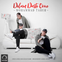 Mohammad Taher - 'Delam Daste Oone'