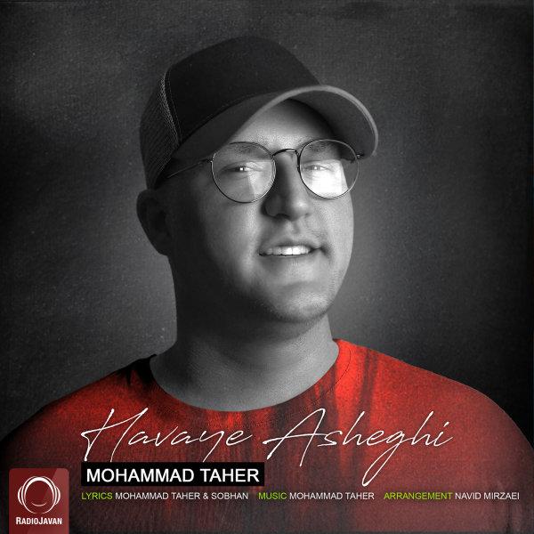 Mohammad Taher - 'Havaye Asheghi'