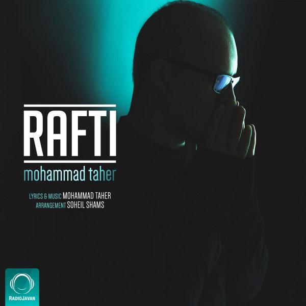 Mohammad Taher - 'Rafti'