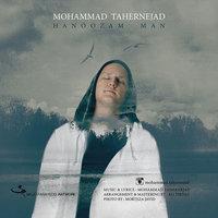 Mohammad Taher - 'Hanoozam Man'