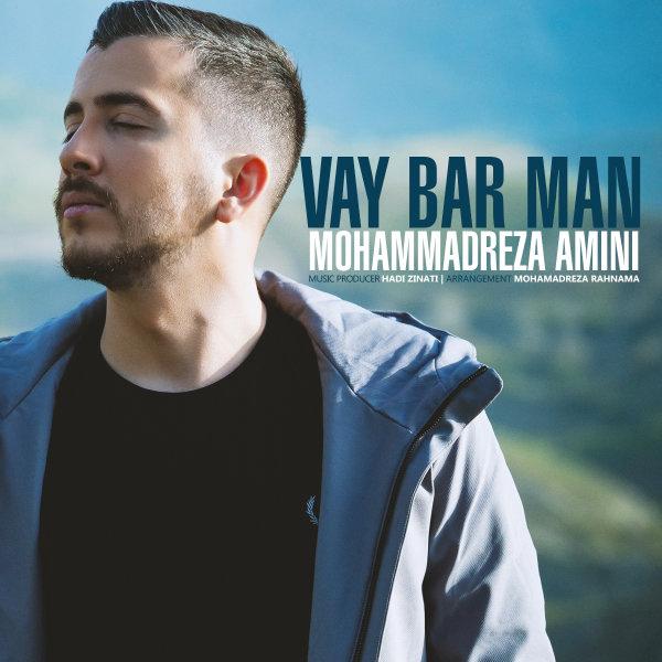 Mohammadreza Amini - 'Vay Bar Man'