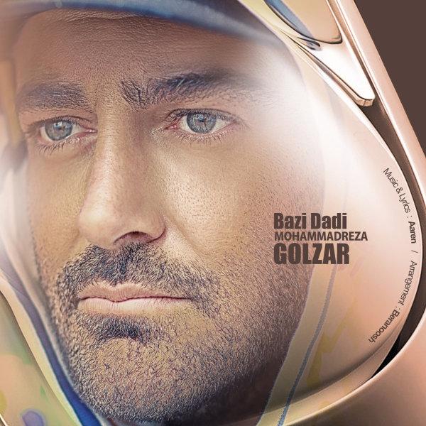 Mohammadreza Golzar - 'Bazi Dadi'