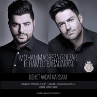 Mohammadreza Golzar - 'Behet Aadat Kardam (Ft Hamed Baradaran)'