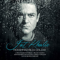 Mohammadreza Golzar - 'Jat Khalie'