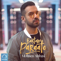Mohsen Abbasi - 'Bastam Paraato'