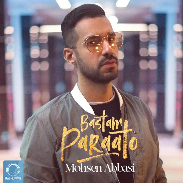 Mohsen Abbasi - Bastam Paraato