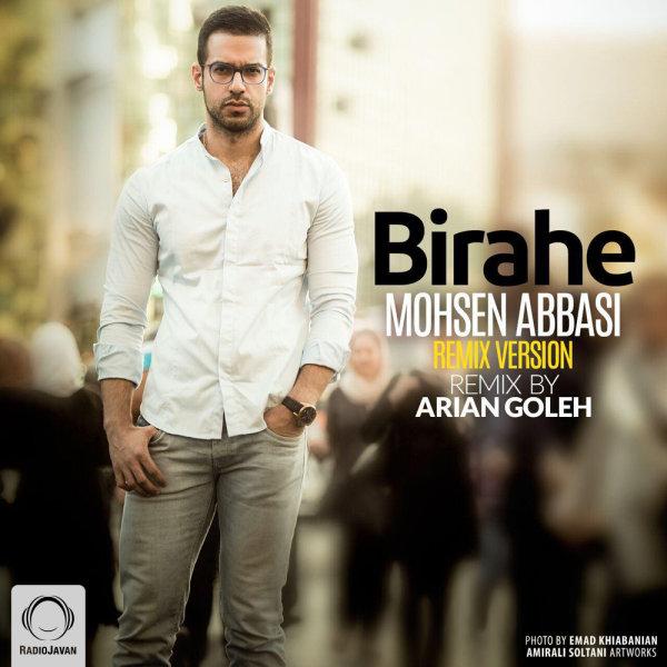 Mohsen Abbasi - 'Birahe (Arian Goleh Remix)'