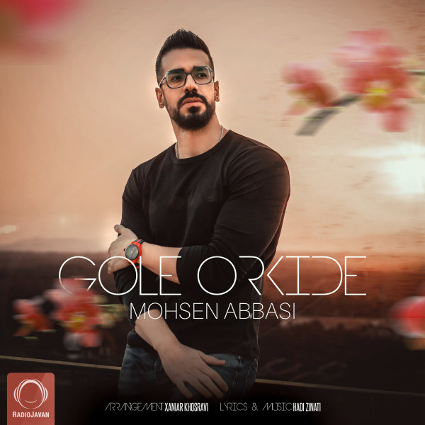 Mohsen Abbasi - 'Gole Orkide'